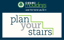 Plan your Stairs - Cheshire Mouldings